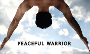 Film de weekend: Peaceful Warrior – Calea luptatorului pasnic